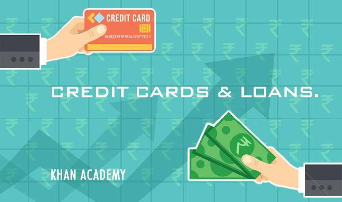 Understanding Credit Cards & loans