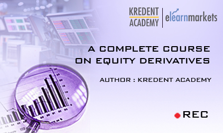A Complete Course on Equity Derivatives