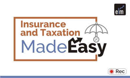 Insurance and Taxation Made Easy