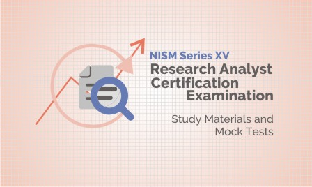 NISM Series XV - Research Analyst Certification Examination