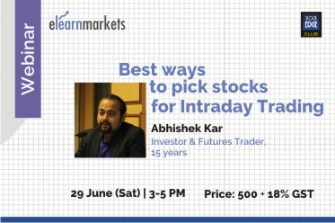 Best ways to pick stocks for Intraday Trading